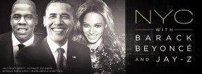 How Much would you pay to see the POTUS, Beyonce & Jay-Z?
